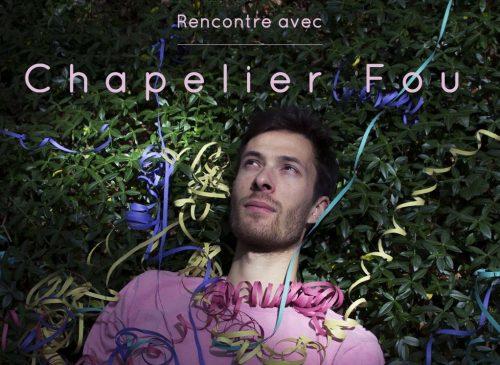 chapelier-fou-nordik-community-masterclass